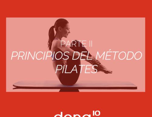 LOS PRINCIPIOS DEL MÉTODO PILATES (II)